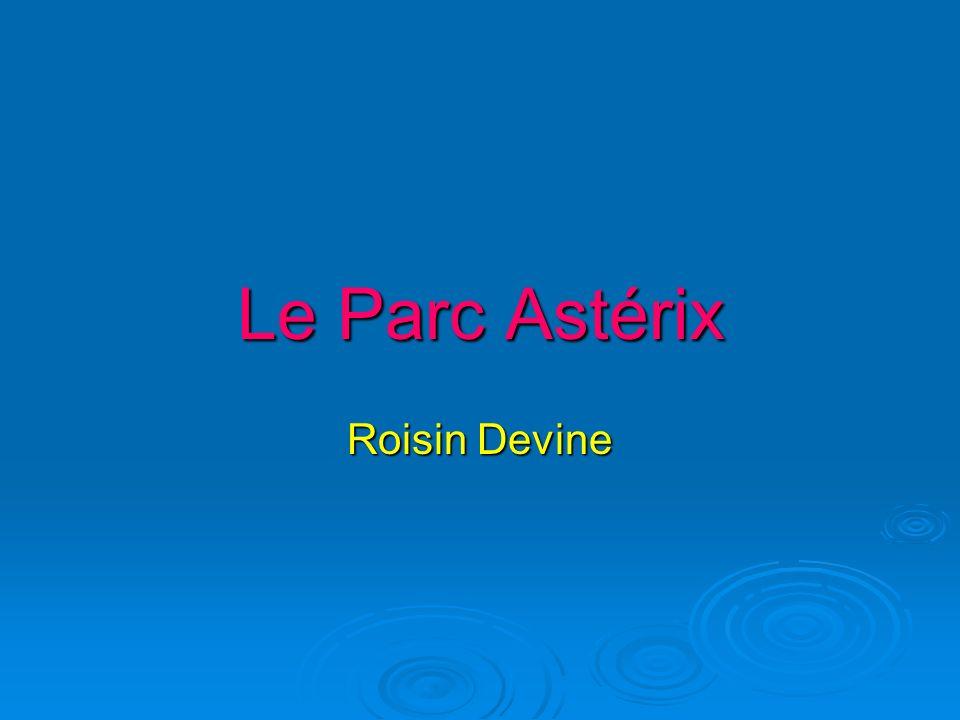 Le Parc Astérix Roisin Devine