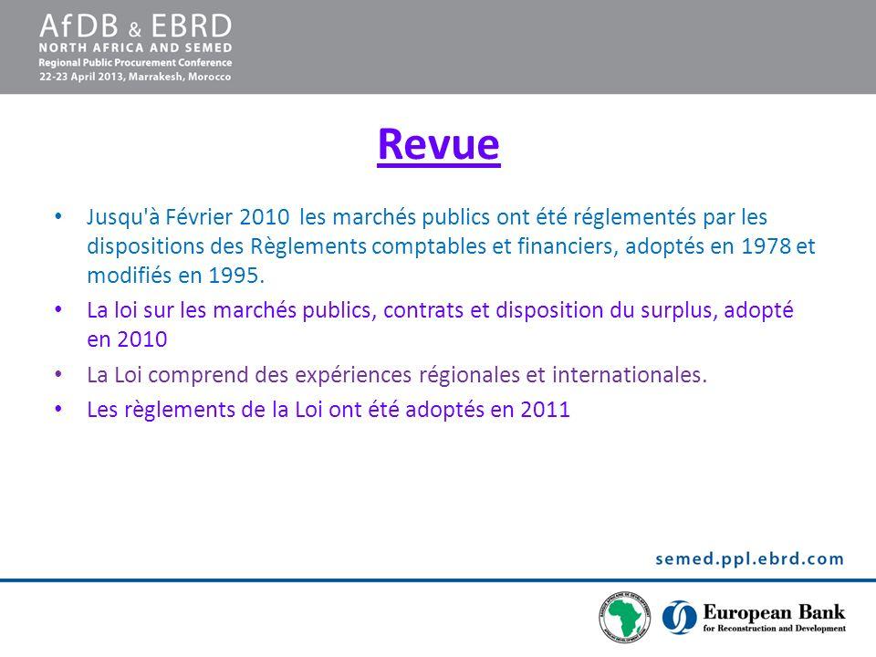 Revue Jusqu'à Février 2010 les marchés publics ont été réglementés par les dispositions des Règlements comptables et financiers, adoptés en 1978 et mo