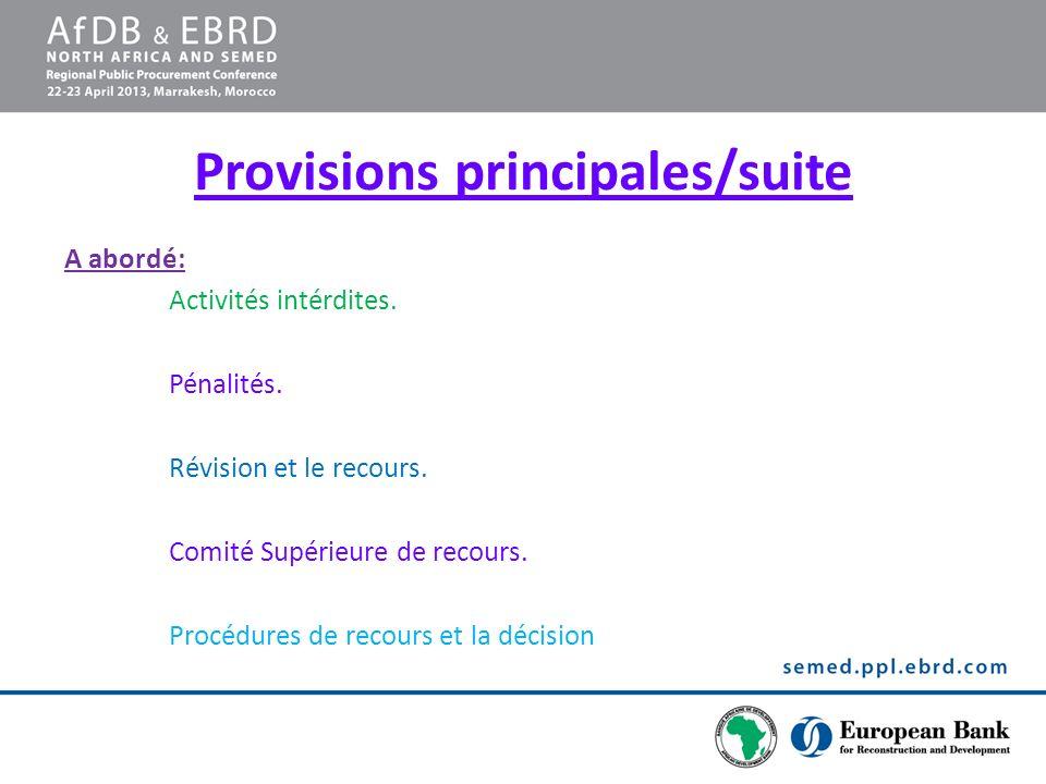 Provisions principales/suite A abordé: Activités intérdites. Pénalités. Révision et le recours. Comité Supérieure de recours. Procédures de recours et