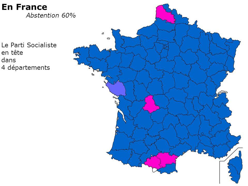 En France Abstention 60% Le Parti Socialiste en tête dans 4 départements