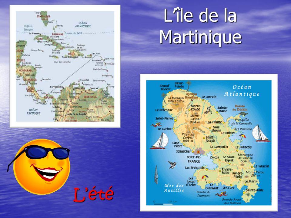 Lîle de la Martinique Lété