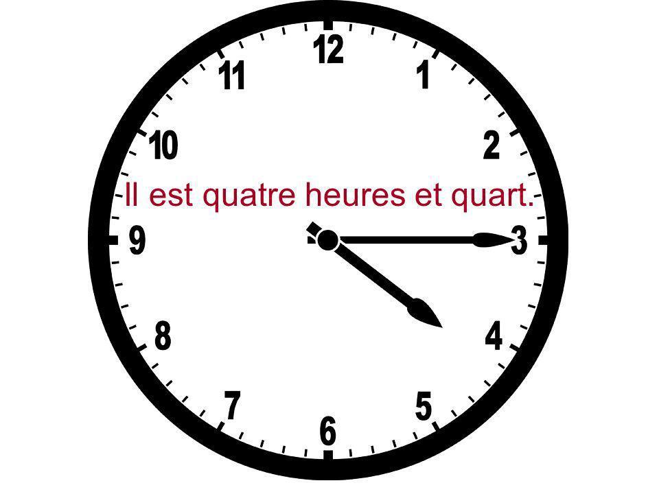 Il est trois heures dix.