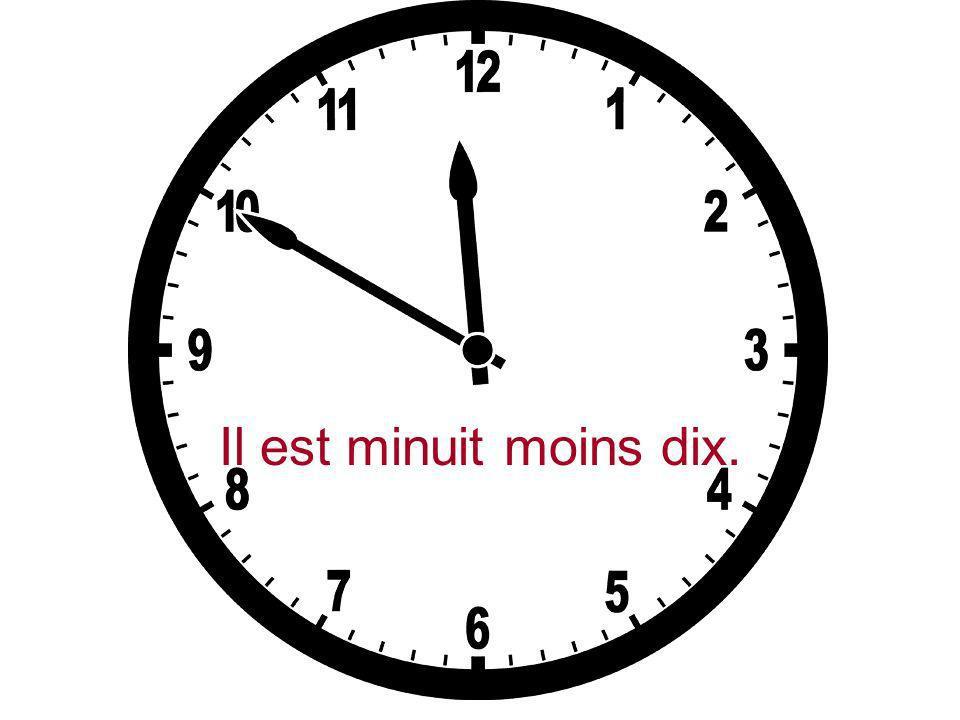 Il est onze heures moins le quart.