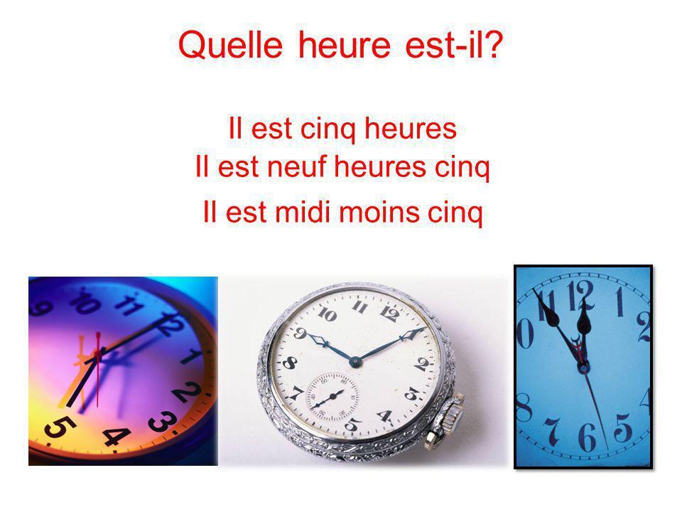 Il est une heure moins vingt-et-un Il est dix heures vingt-cinq Il est quatre heures moins sept Quelle heure est-il?