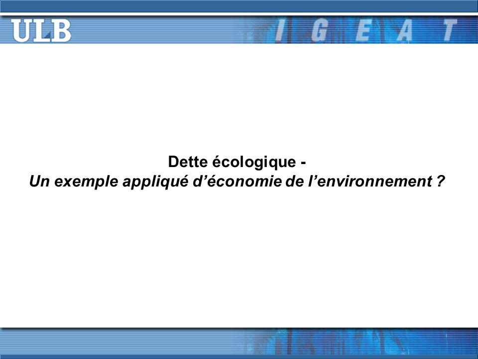 Dette écologique - Un exemple appliqué déconomie de lenvironnement
