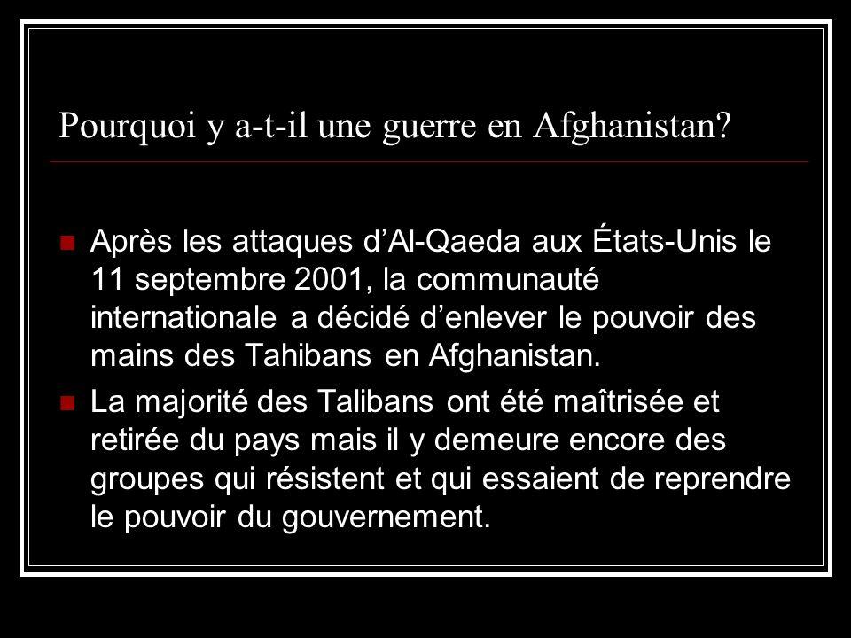 Pourquoi y a-t-il une guerre en Afghanistan.