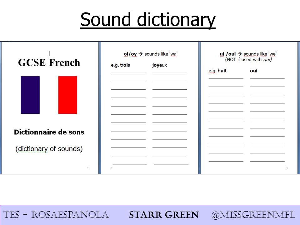 Sound dictionary TES - rosaespanola Starr Green @missgreenmfl