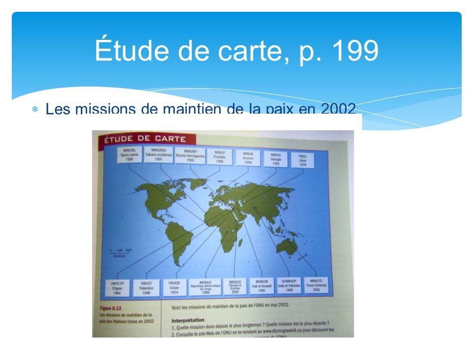 Les missions de maintien de la paix en 2002 Étude de carte, p. 199