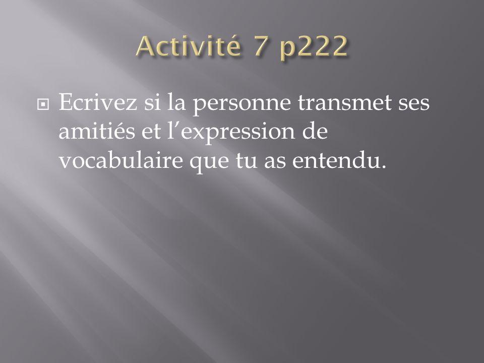 Lui- one person Leur- more than one person (to him/her) (to them) Le-him, la-her, les-them P238 Act 1 Choisissez entre le, la, les, lui ou leur.