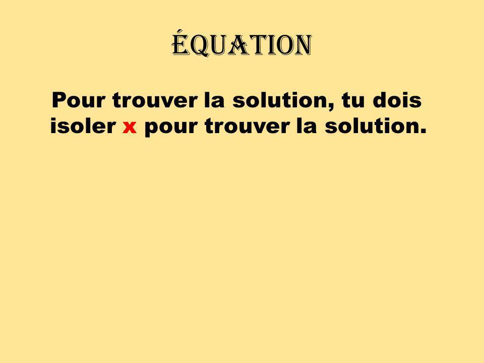 Types déquations explorés Équation du premier degré – Une variable avec exposant de 1 Exemples au tableau : 1) 3x – 6 = x + 4 2) 4(3a + 6) + 2 = 3a – 10 Équation rationnelle – Équation contenant des fractions