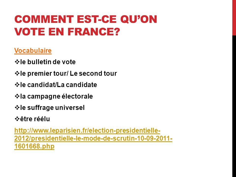 COMMENT EST-CE QUON VOTE EN FRANCE.