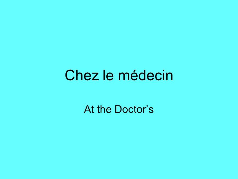 Chez le médecin At the Doctors