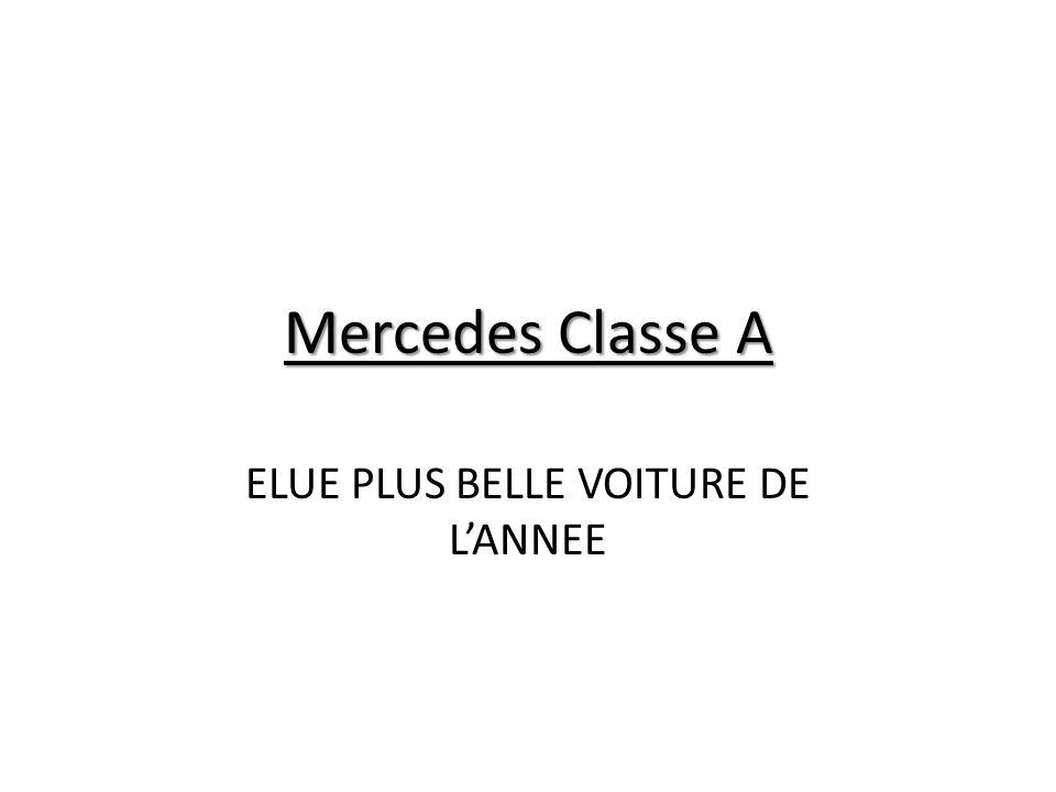 Mercedes Classe A ELUE PLUS BELLE VOITURE DE LANNEE