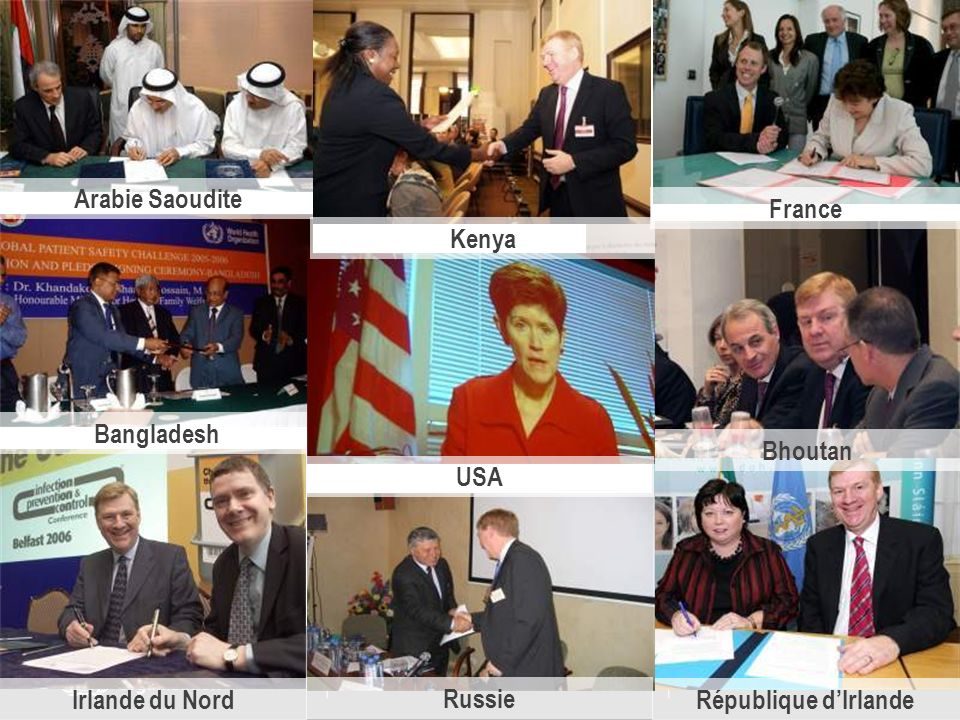 Arabie Saoudite Bangladesh Irlande du NordRépublique dIrlande Bhoutan Kenya USA Russie France