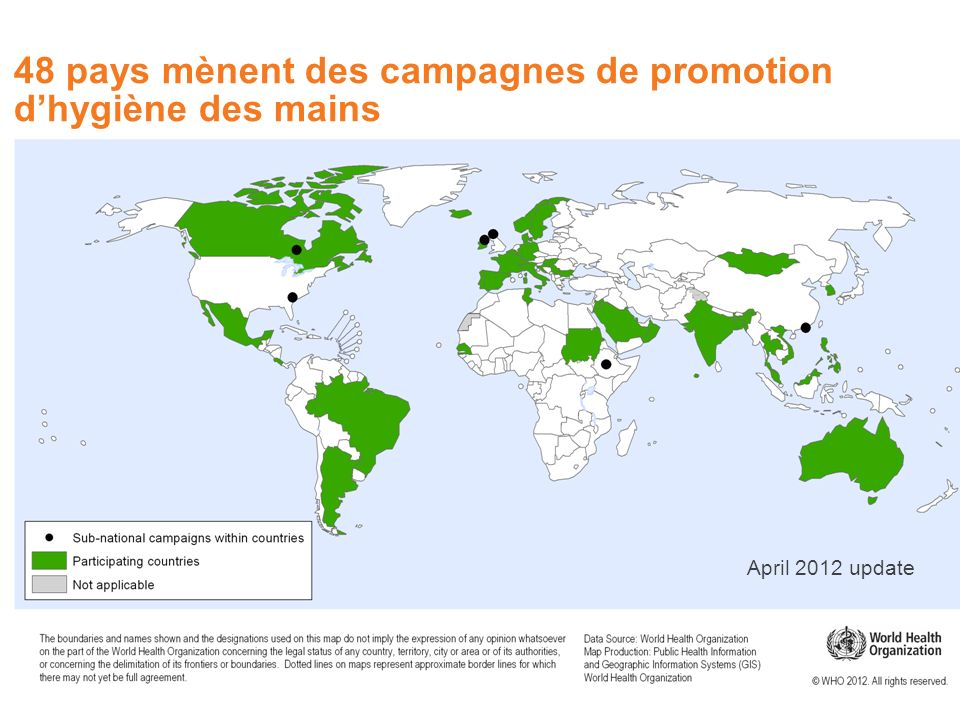 April 2012 update 48 pays mènent des campagnes de promotion dhygiène des mains
