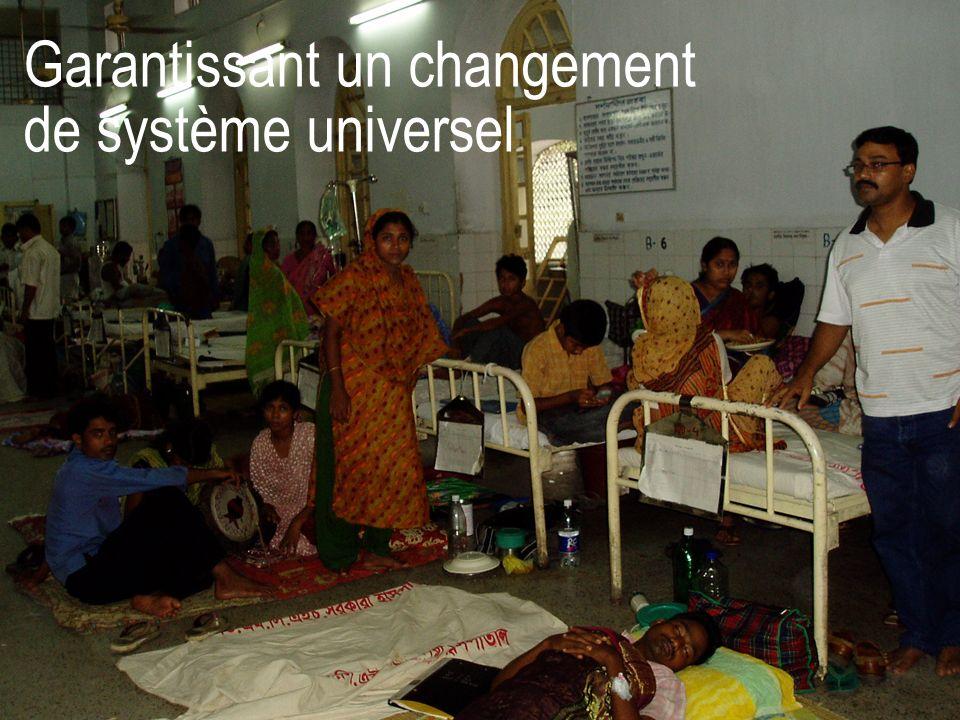 Garantissant un changement de système universel