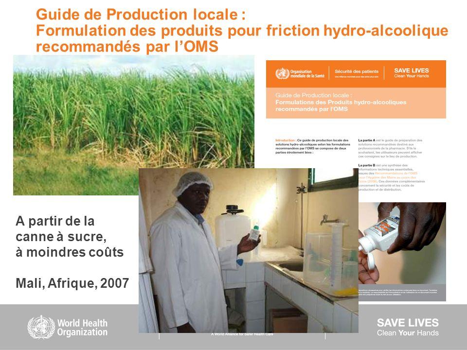 Guide de Production locale : Formulation des produits pour friction hydro-alcoolique recommandés par lOMS A partir de la canne à sucre, à moindres coû