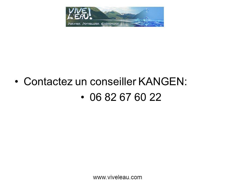 Contactez un conseiller KANGEN: 06 82 67 60 22 www.viveleau.com