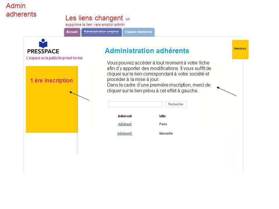 Administration adhérents Vous pouvez accéder à tout moment à votre fiche afin dy apporter des modifications.