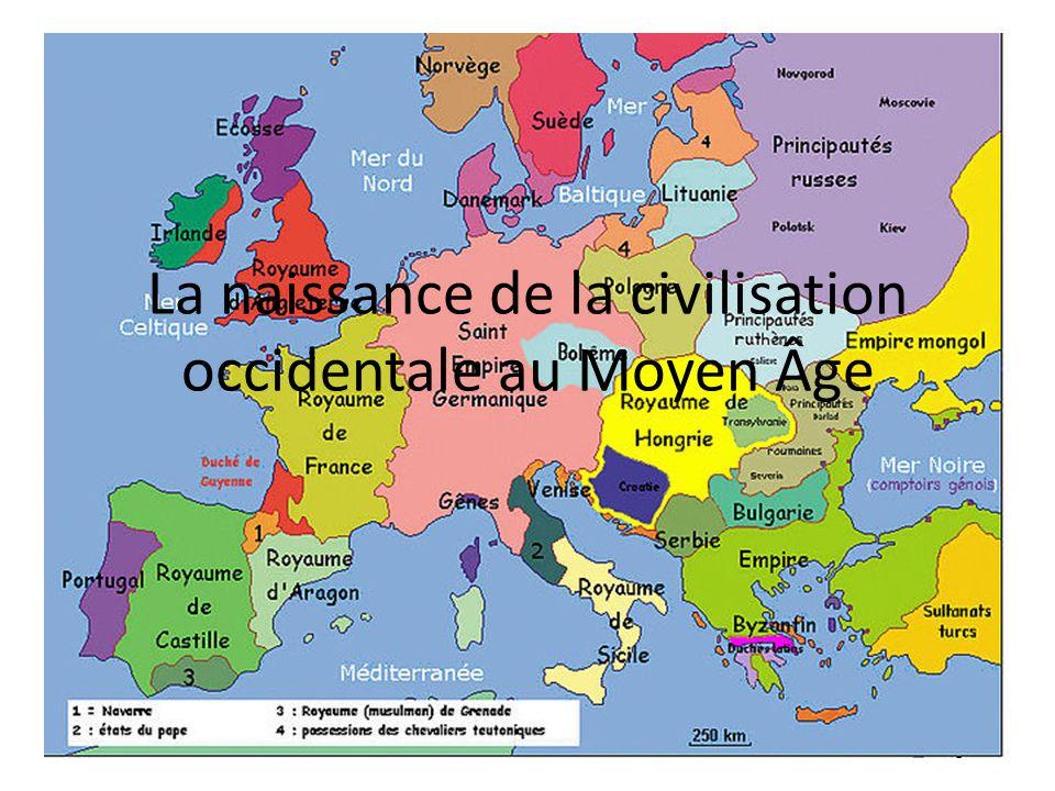 La naissance de la civilisation occidentale au Moyen Âge