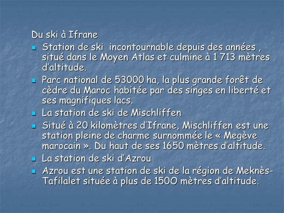 Du ski à Ifrane Station de ski incontournable depuis des années, situé dans le Moyen Atlas et culmine à 1 713 mètres daltitude.