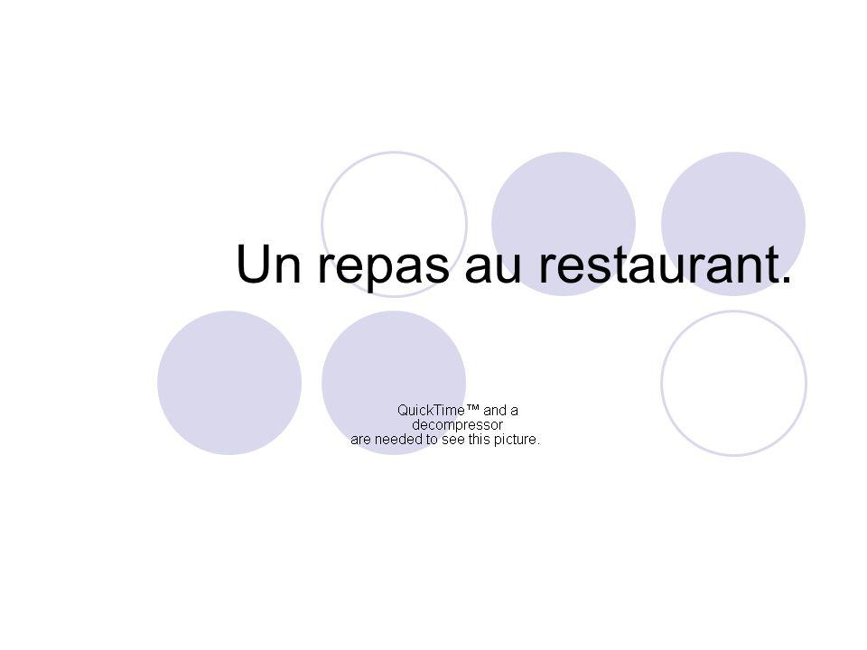 Un repas au restaurant.