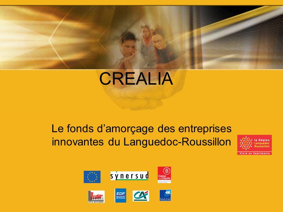 CREALIA Le fonds damorçage des entreprises innovantes du Languedoc-Roussillon