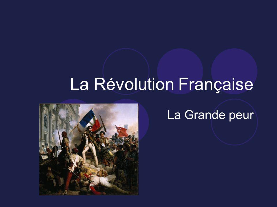 La Révolution Française La Grande peur