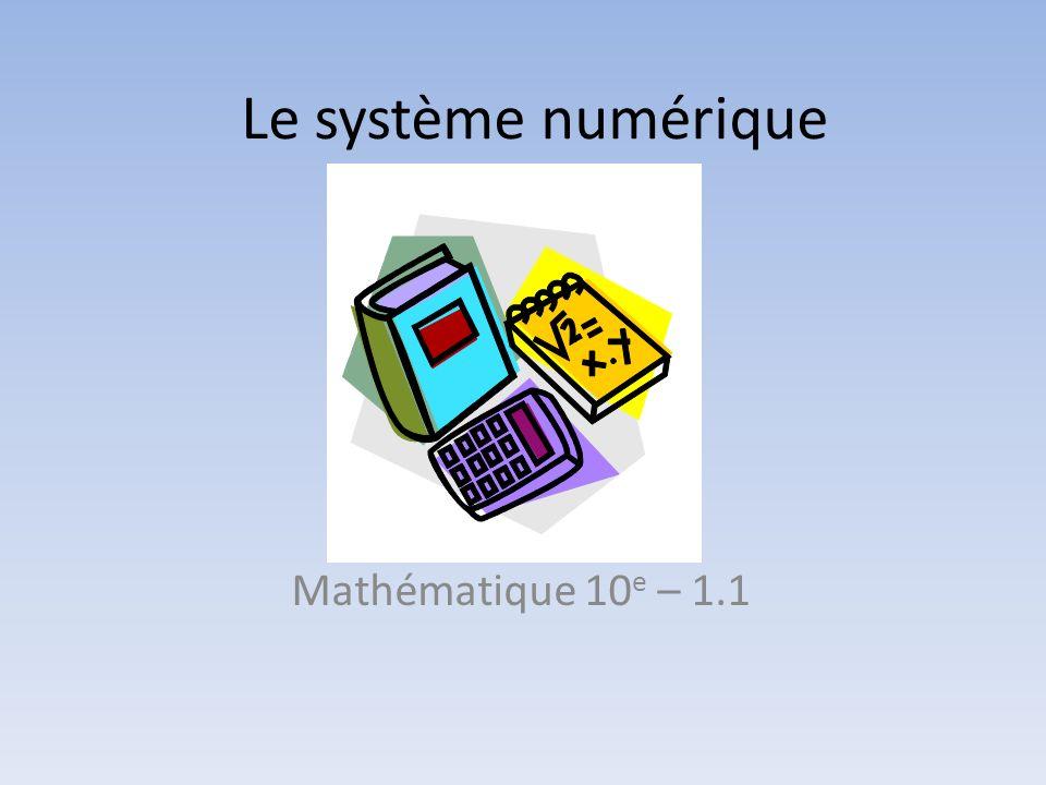 Le système numérique Mathématique 10 e – 1.1