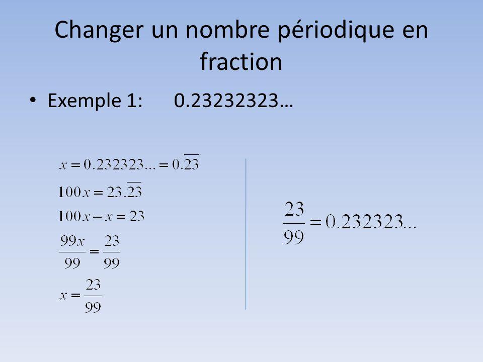Changer un nombre périodique en fraction Exemple 1:0.23232323…