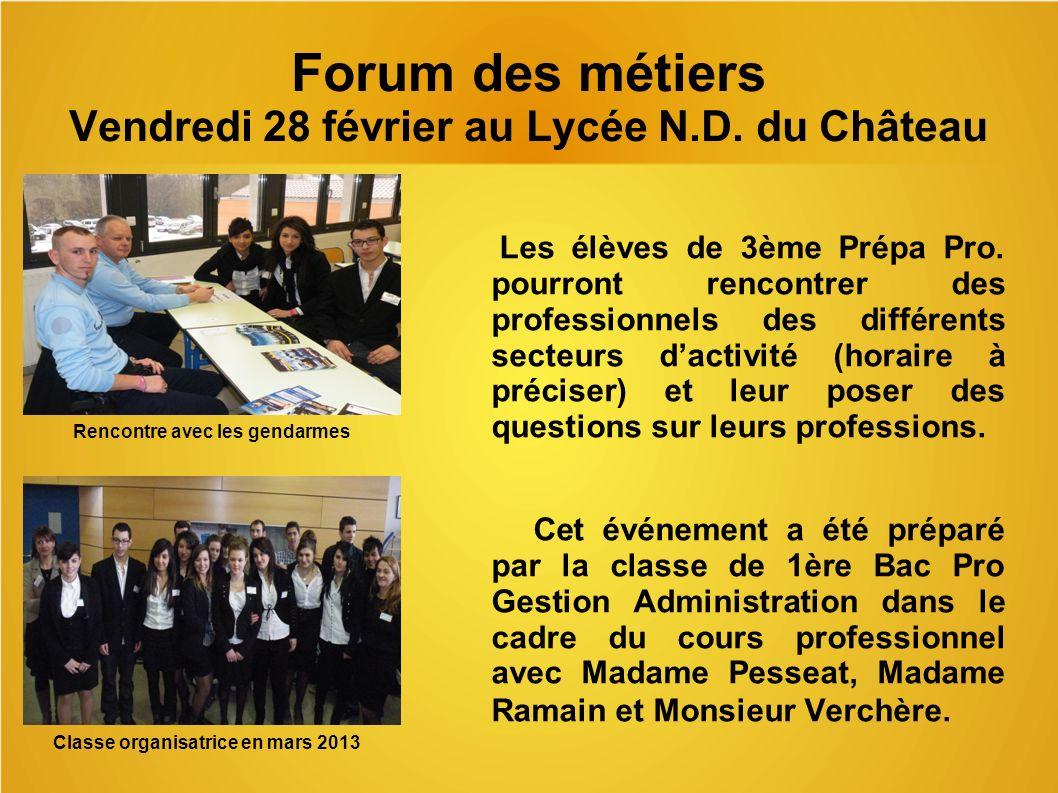 Forum des métiers Vendredi 28 février au Lycée N.D.