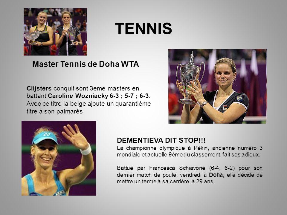 TENNIS Master Tennis de Doha WTA DEMENTIEVA DIT STOP!!.