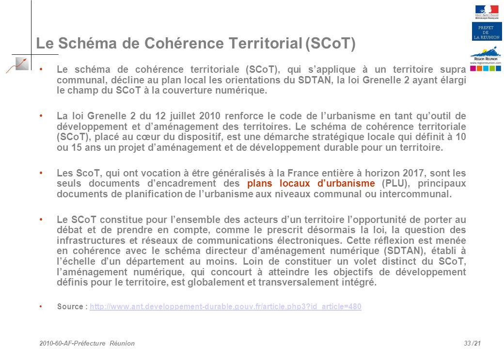 /21 Le Schéma de Cohérence Territorial (SCoT) Le schéma de cohérence territoriale (SCoT), qui sapplique à un territoire supra communal, décline au pla