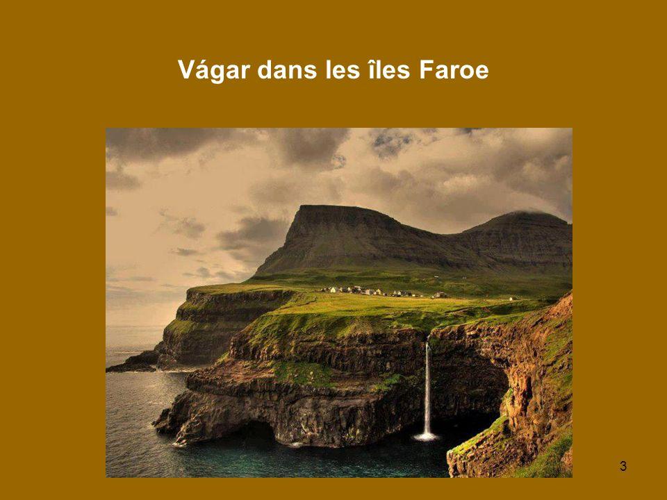3 Vágar dans les îles Faroe
