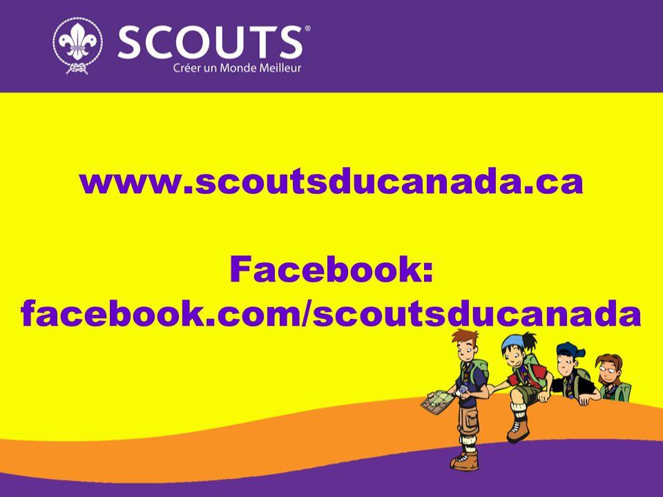 www.scoutsducanada.ca Facebook: facebook.com/scoutsducanada