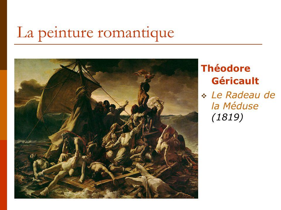 La peinture romantique Eugène Delacroix La Liberté guidant le peuple (1830)
