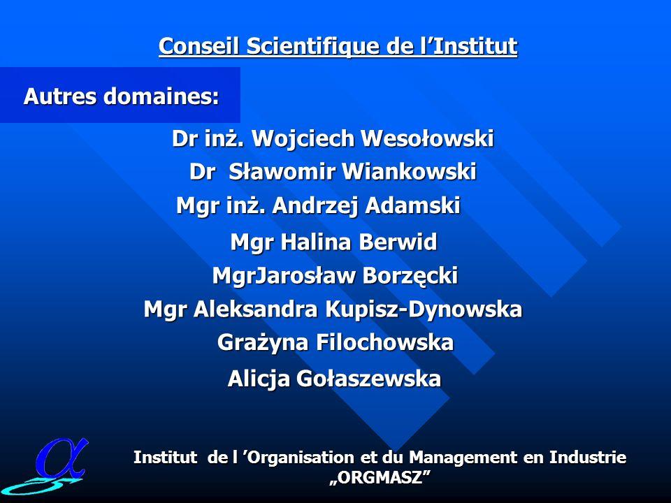dr inż. Konrad Tott Conseil Scientifique de lInstitut LOpération Recherche en électromécanique Institut de l Organisation et du Management en Industri