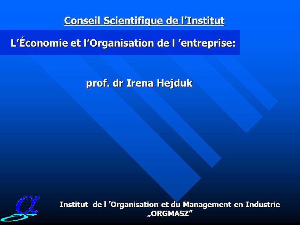 LÉconomie et lOrganisation de l entreprise: Conseil Scientifique de lInstitut prof.