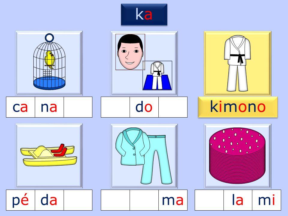 4 caca lala lala nanadodo pépédadamamamimi kimonokimono kimonokimono