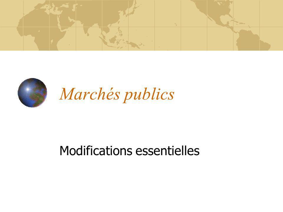 Marchés publics Modifications essentielles
