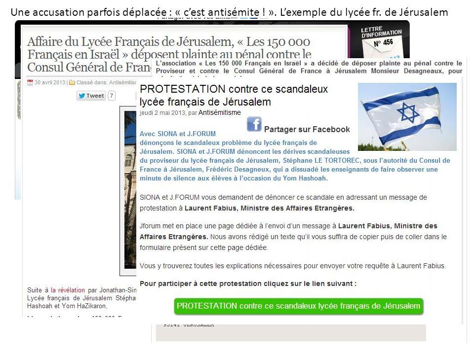 Une accusation parfois déplacée : « cest antisémite ! ». Lexemple du lycée fr. de Jérusalem