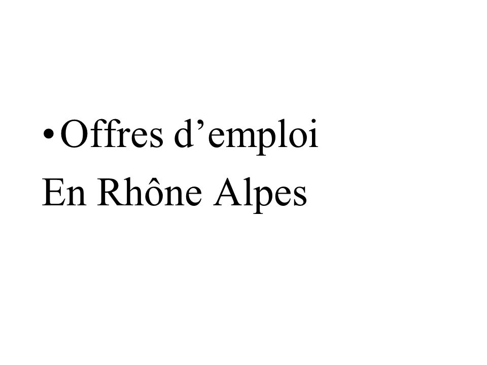 Offres demploi En Rhône Alpes