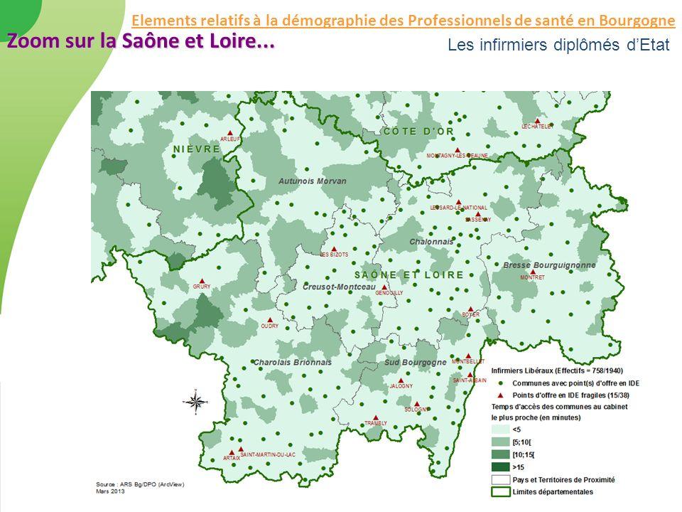 Les infirmiers diplômés dEtat Zoom sur la Saône et Loire... Elements relatifs à la démographie des Professionnels de santé en Bourgogne