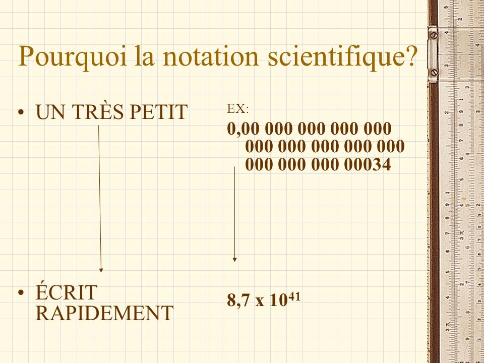 Pourquoi la notation scientifique.