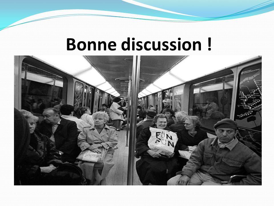 Bonne discussion !