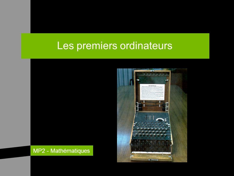 MP2 - Mathématiques Les premiers ordinateurs