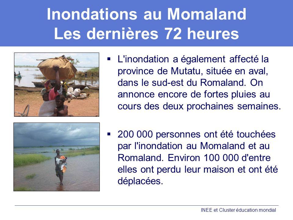 Inondations au Momaland Les dernières 72 heures L'inondation a également affecté la province de Mutatu, située en aval, dans le sud-est du Romaland. O