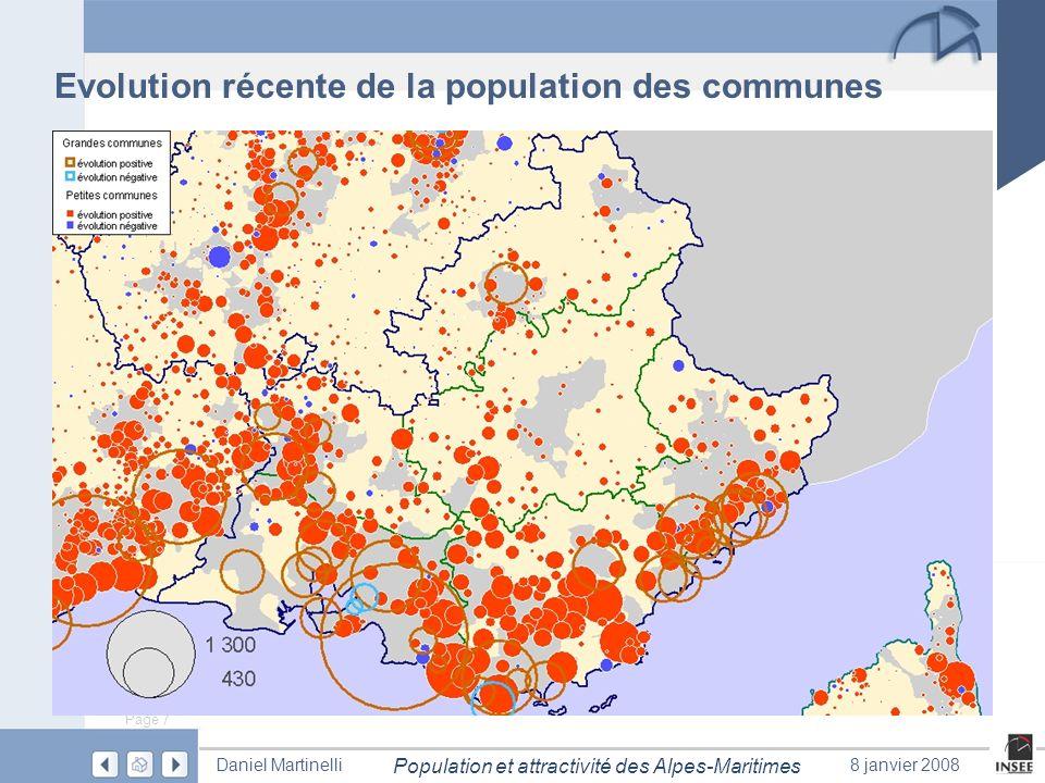 Page 7 Population et attractivité des Alpes-Maritimes Daniel Martinelli8 janvier 2008 Evolution récente de la population des communes