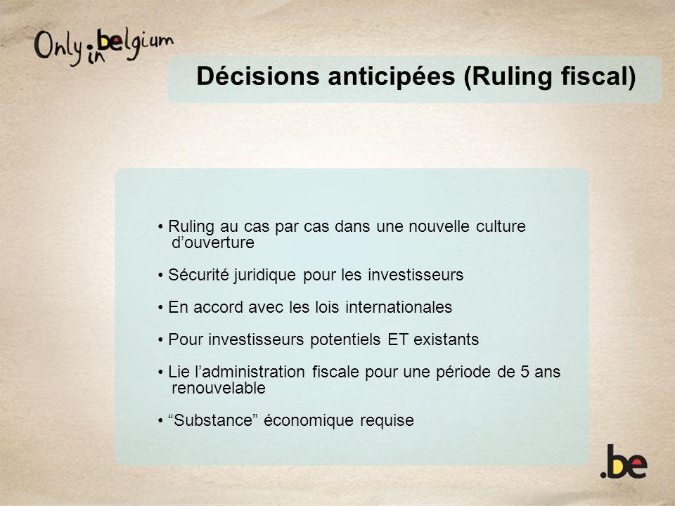 Décisions anticipées (Ruling fiscal) Ruling au cas par cas dans une nouvelle culture douverture Sécurité juridique pour les investisseurs En accord av