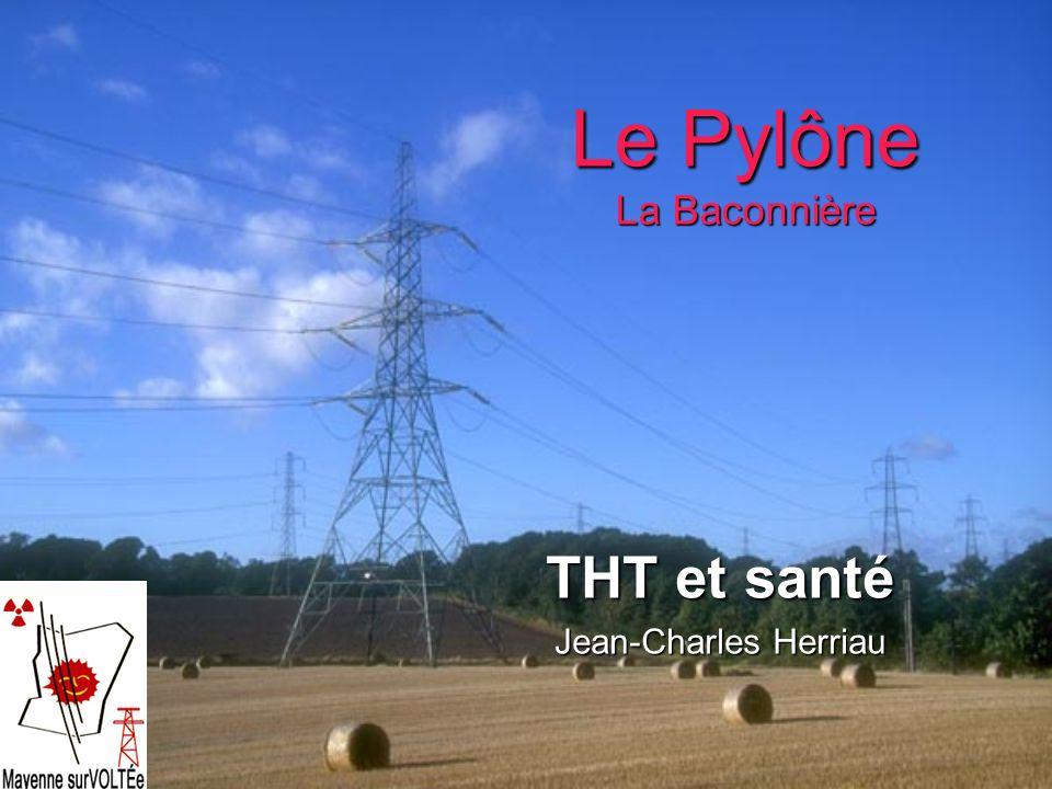 Le Pylône La Baconnière THT et santé Jean-Charles Herriau